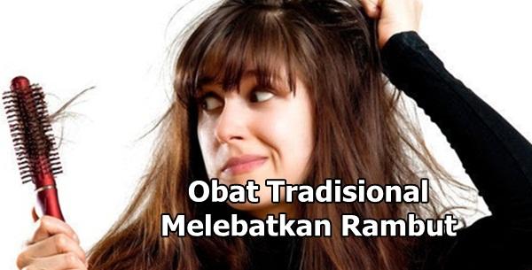 Obat tradisional untuk melebatkan rambut secara alami
